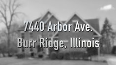 @bryanbomba, @coldwellbanker, and HiRez Productions present 7440 Arbor Avenue in Burr Ridge, IL.