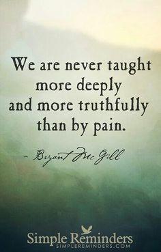 Pain ....ⓠ Bryant McGill