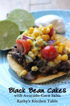 Black Bean Cakes with Avocado-Corn Salsa | Kathy's Kitchen Table
