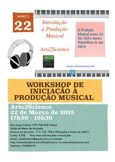 Workshop de Iniciação à Produção Musical   Duração: 2h Custo: 9,95€  Veja o nosso vídeo de resumo sobre o processo de produção musical:  https://www.youtube.com/watch?v=mhZcOYo3K_8&feature=youtu.be  http://producaomusical.blogs.sapo.pt/como-gravar-e-produzir-musica-268 Domingo, 22 de Março de 2015, das 17h30 às 19h30  Inscreva-se por email: arts2science@gmail.com ou info@arts2science.com ou telemóvel 918880375