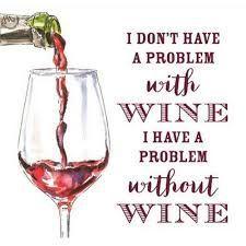 Good wine quip : )