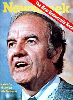 Newsweek Archivist | George McGovern (1922-2012), anti-Vietnam War Democrat for President, 1972.