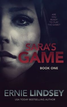 Free eBook Sara's Game: A Psychological Thriller (The Sara Winthrop Series Book Author Ernie Lindsey Best Books To Read, Great Books, Thing 1, Thriller Books, Book 1, Pdf Book, Bestselling Author, Book Worms, Audio Books