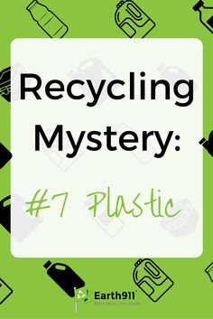 #7 plastic really is a mystery. This guide is really helpful in figuring out which plastic is recyclable. Click here to search for a recycling location in your area.