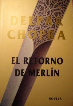 El mítico Merlín, el rey Arturo, Ginebra y Lanzarote viajan en el tiempo hasta la Inglaterra actual. A través de una historia de aventuras e intriga, Deepak Chopra pretende despertar al mago dormido que todos llevamos dentro.  ENLACE AL CATÁLOGO. https://www.juntadeandalucia.es/cultura/rbpa/abnetcl.cgi?&SUBC=CO/CO00&ACC=DOSEARCH&xsqf99=(84-270-2531-9.t020.)