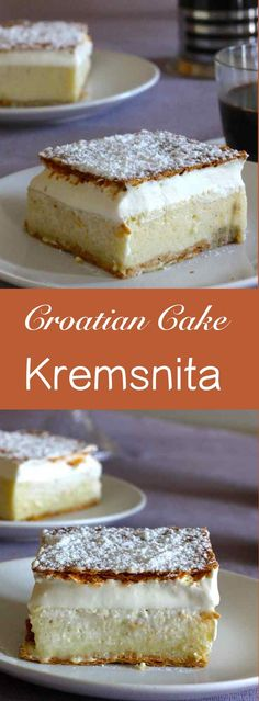Kremšnita is a layer cake similar to mille-feuille with vanilla cream and whipped cream, popular in some central European countries.