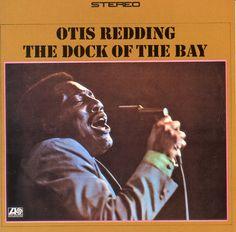 Otis Redding - The Dock Of The Bay - 1968 - http://www.youtube.com/watch?v=wzrXc68gNjQ