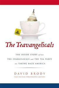 http://www.adlibris.com/fi/product.aspx?isbn=0310335612 | Nimeke: The Teavangelicals - Tekijä: David Brody - ISBN: 0310335612 - Hinta: 14,40 €