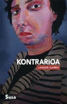 """GARRO, L., Kontrarioa, Susa, 2010. Aipamen ederra 9. orrian: """" """"-... Herrian izango duk bibliotekaren bat. Har itzak liburuak han, izango da-eta zer irakurria ugari""""."""