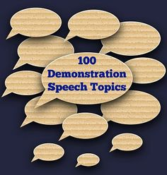 demonstration speech topics demonstrative or how to  best topics for persuasive speech 100 demonstration speech topic ideas