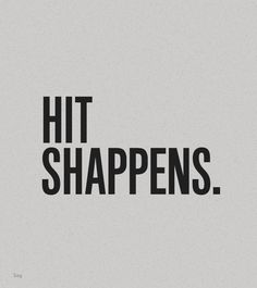 hit shappens #quote