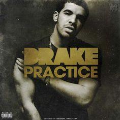 Practice- Drake