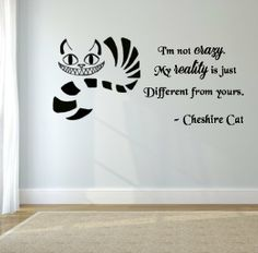 """Cheshire Cat quote-I'm Not Crazy- Wall Decal- Black (24"""" X 11"""")"""