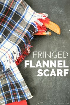 This tutorial will teach you how to make your own fringed flannel scarf. Diy Blanket Scarf, Flannel Blanket, Diy Scarf, Plaid Flannel, Flannel Quilts, Blanket Coat, Sewing Hacks, Sewing Tutorials, Sewing Crafts