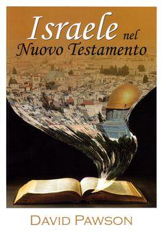 Israele ha un ruolo significativo nei progetti futuri per Dio per la redenzione mondiale.