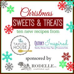 Christmas Sweets & Treats with Rodelle!
