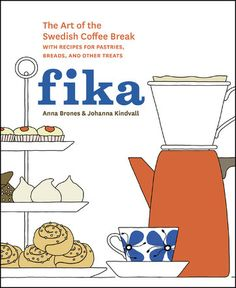 "Lindsey Tramuta, ""A New Cookbook Imparts the Art of the Swedish Coffee Break,"" The New York Times T Magazine (07 April 2015). Available here: http://www.randomhouse.com/book/228780/fika-by-anna-brones-and-johanna-kindvall"