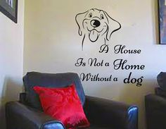 Wall Decals Quote A House Is Not a Home  Without Decal Vinyl Sticker Dogs Home Decor Window Dorm Living Room Grooming Salon Pet Shop MN435