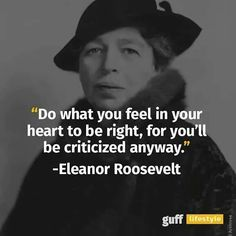 Inspiration from Wise Women in History-Eleanor Roosevelt - Nanahood quotes Women in History-Eleanor Roosevelt Now Quotes, Wise Quotes, Quotable Quotes, Quotes To Live By, Quotes On Wisdom, Quotes From Women, Quotes From Famous People, Famous Women Quotes, Wise Inspirational Quotes