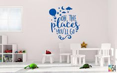 Oh The Places You'll Go Wall Decal - Vinyl Wall Sticker Decal Indoor Decor Decoration  White, Black, Blue, Green, Gold, Silver - artstudio54