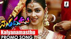 Kalyanamasthu Promo Song || Naradudu Telugu Movie || Dhanush || genelia ...