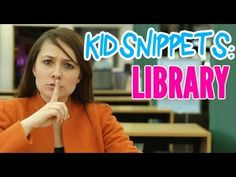 "Kid Snippets: ""Library"" (Imagined by Kids)"