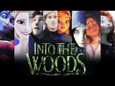 » into the woods trailer (cgi cartoons style: frozen, rotg, brave, tangled) | 11k subs - YouTube