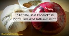 Adding anti-inflammatory foods, herbs, and spices into your diet can greatly help reduce pain and inflammation from the inside out. Here are the 10 best foods to add to your diet today!