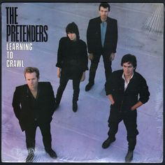 """""""Learning to Crawl,"""" by the #Pretenders, was released after a hiatus, during which time James Honeyman-Scott and Pete Farndon both died of drug overdoses. The album's title of """"Learning to Crawl"""" was given in honor of Chrissie Hynde's then-newborn daughter, Natalie Rae Hynde. She was learning to crawl at the time that Chrissie was trying to determine a name for the album. #Vinyl #LP Rock & Pop, Pop Rocks, Rock And Roll, Lp Album, Playlists, Glam Rock, Hard Rock, Heavy Metal, Dark Wave"""