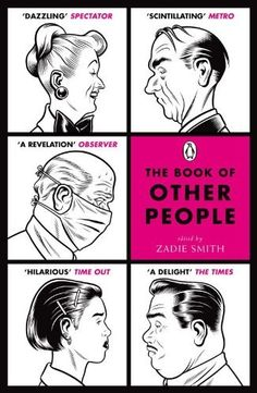 The Book of Other People by Penguin et al., http://www.amazon.co.uk/dp/B002ZJSU7E/ref=cm_sw_r_pi_dp_CBLVvb1EVQ0A1