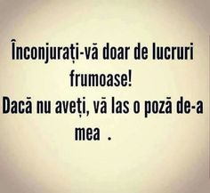 Dar mai bine de lucrurile voastre frumoase.Daca nu le aveti le faceti Funny Quotes, Funny Memes, Jokes, Sarcastic Humor, Sarcasm, Let Me Down, Quote Aesthetic, Favorite Quotes, Haha