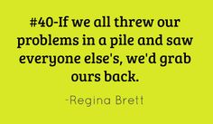 45 Life Lessons by Regina Brett - Boy these are right on the money!