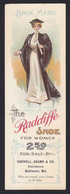 Bookmark-Advertising-The Radcliffe Shoe-Woman-Graduate-Baltimore-1903 Calendar #Radcliffe
