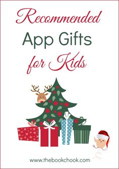 Recommended App Gifts for Kids #edtech #fun