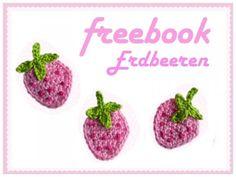 Du magst Erdbeeren und häkelst gern? Dann schnapp Dir gleich die kostenlose Häkelanleitung für die Erdbeeren-Applikation und häkle ganz viele Erdbeeren.