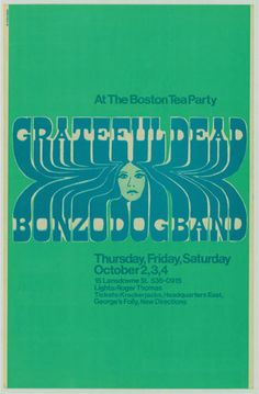 Grateful Dead - The Boston Tea Party, Boston, MA, 1969 - Engstrom Rock Posters, Band Posters, Music Posters, Grateful Dead Poster, Hippie Life, Hippie Things, Vintage Concert Posters, Boston Tea, Sound Of Music