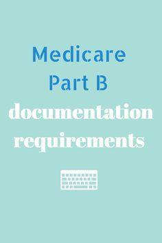 Medicare Part B Documentation Requirements