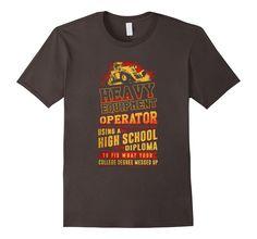a2b512cf Men's Funny Proud Heavy Equipment Operator T-shirt Men Women Gift 2XL  Asphalt