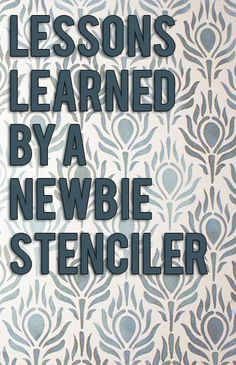 Tips on stenciling by someone who's finally figuring this out. @Kelly at View Along the Way