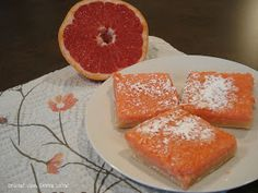 Dessert Now, Dinner Later!: Ruby Red Grapefruit Bars