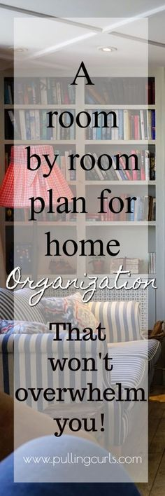 Get your house organized with these tips for each room!