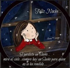 """Doris Betancur A. on Instagram: """"No dejes de soñar 😘❤⭐⭐🌙"""" Spanish Greetings, Good Night Sweet Dreams, Emoticon, Happy Day, Beautiful Day, Good Morning, Mickey Mouse, Messages, Anime"""