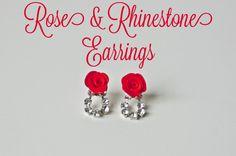 Tutorial: Rose and Rhinestone Earrings and Hairpins #DIY