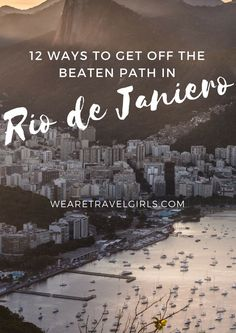 12 WAYS TO GET OFF THE BEATEN PATH IN RIO DE JANEIRO! Rio de Janeiro needs no introduction among travellers as the beaches of Ipanema and Copacabana make it to the top of our Instagram feed quite frequently.  While these are beautiful spots to visit, there is certainly much more to experience during a trip to Rio de Janeiro. Here are 12 things you could do to turn your tourist visit into an authentic local experience! By Rachel for http://WeAreTravelGirls.com