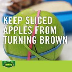 Wrap a few rubber bands around apple slices to keep them from turning brown | BacktoSchool | Life hacks| JennieO | snacks  | howto | kidfriendly | hack