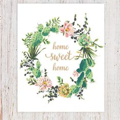 Home Sweet Home Print, Succulent Watercolor Wreath, Floral Quote, Printable,Watercolor Art Print, Watercolor Printable, Succulent Print,