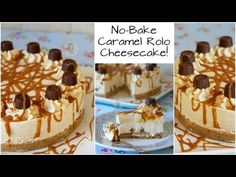 No-Bake Caramel Rolo Cheesecake! - Jane's Patisserie