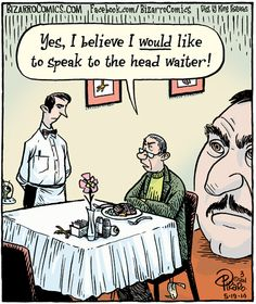 Every Tuesday, we post 10 comics on a theme. Tomorrow is National Waiter/Waitress Day, so today's comics are all on that theme! Bizarro Comic, Art Spiegelman, Comics Kingdom, English Jokes, Jokes Images, Todays Comics, Comic Strips, How To Draw Hands, Humor