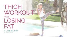 The Thigh Workout For Losing Fat is just what you've wanted to lengthen, strengthen, and tone the legs! Rebecca Louise