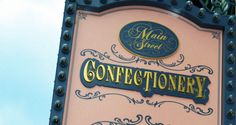 4 Reasons You Must Visit The Magic Kingdom Confectionery - Disney Dining Information